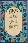 1990 EL AÑO QUE TU NACISTE
