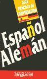 GUÍA PRÁCTICA ESPAÑOL-ALEMÁN