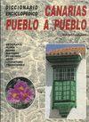 CANARIAS PUEBLO A PUEBLO