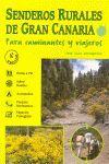 SENDEROS RURALES DE GRAN CANARIA. PARA CAMINANTES Y VIAJEROS