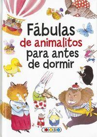 FÁBULAS DE ANIMALITOS PARA ANTES DE DORMIR