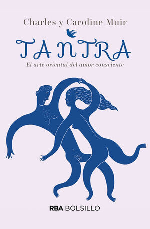 TANTRA. EL ARTE ORIENTAL DEL AMOR CONSCIENTE (BOLSILLO)