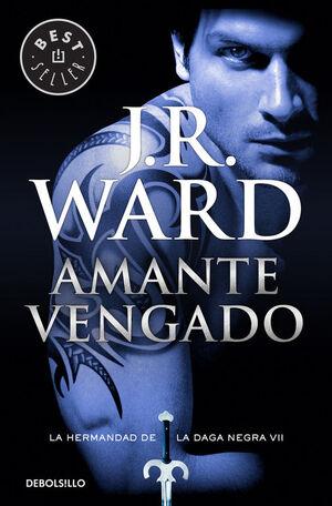 AMANTE VENGADO (LA HERMANDAD DE LA DAGA NEGRA 7)