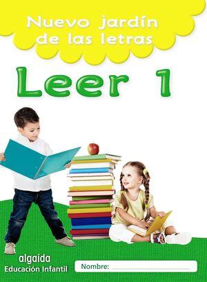 NUEVO JARDÍN DE LAS LETRAS. LEER 1. EDUCACIÓN INFANTIL