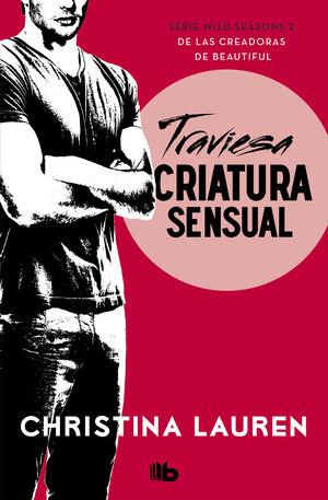 TRAVIESA CRIATURA SENSUAL (WILD SEASONS 2)