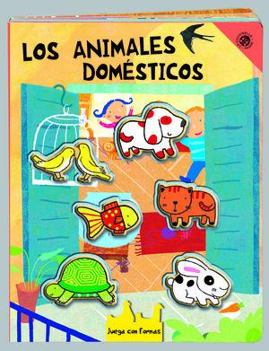 JUEGA CON LAS FORMAS. ANIMALES DOMÉSTICOS