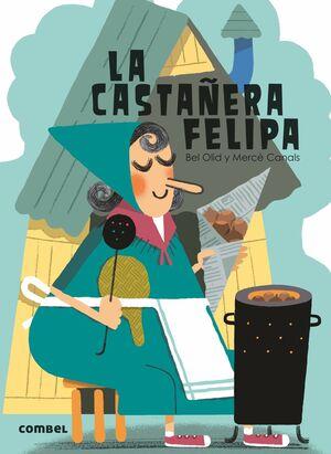 LA CASTAÑERA FELIPA
