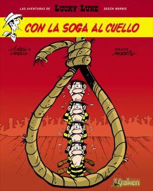 LUCKY LUKE. CON LA SOGA AL CUELLO