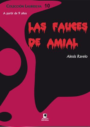 LAS FAUCES DE AMIAL
