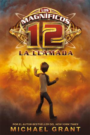 LOS MAGNÍFICOS 12: LA LLAMADA