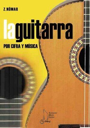 LA GUITARRA POR CIFRA Y MÚSICA 1ºA