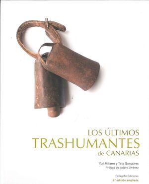 LOS ÚLTIMOS TRASHUMANTES DE CANARIAS