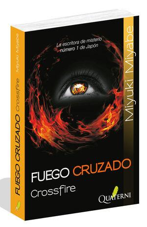 FUEGO CRUZADO (CROSSFIRE)