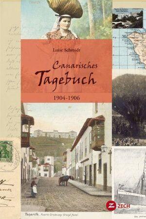 CANARISCHES TAGEBUCH 1904-1906