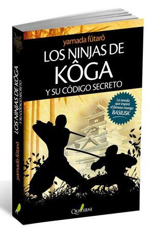 LOS NINJAS DE KOGA Y SU CÓDIGO SECRETO
