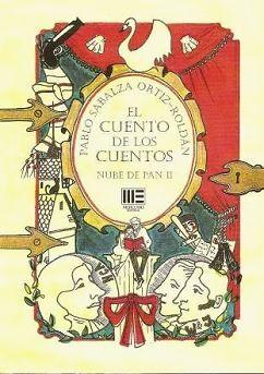 CUENTO DE LOS CUENTOS, EL. NUBE DE PAN II