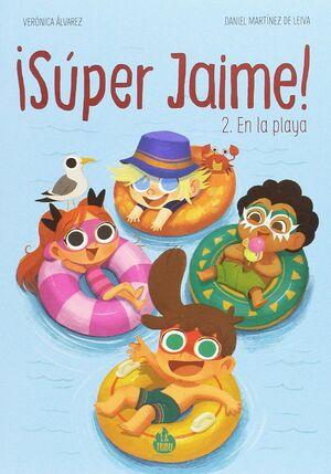 SÚPER JAIME 2. EN LA PLAYA