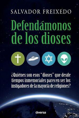DEFENDÁMONOS DE LOS DIOSES