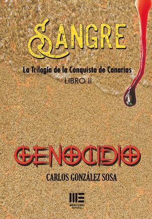 GENOCIDIO (TRILOGÍA SANGRE. LIBRO II)
