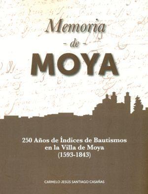 MEMORIA DE MOYA