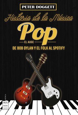 HISTORIA DE LA MÚSICA POP. EL AUGE.