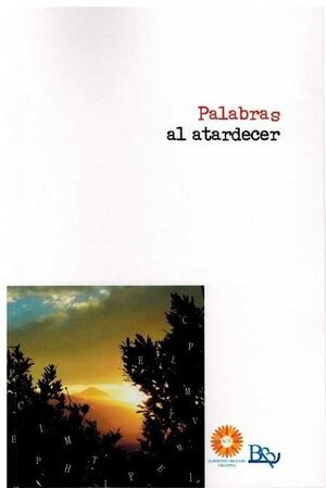 PALABRAS AL ATARDECER