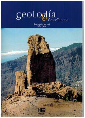 GEOLOGIAS GRAN CANARIA.  RECOPILATORIO I ( 2010-2014 )