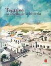 TEGUISE, LA HUELLA DE LA HISTORIA