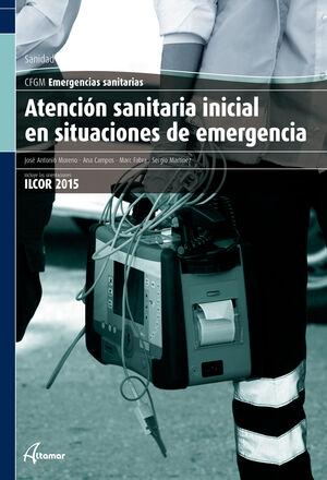 ATENCIÓN SANITARIA INICIAL EN SITUACIONES DE EMERGENCIA.