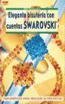 SERIE SWAROVSKI Nº 1. ELEGANTE BISUTERÍA CON CUENTAS SWAROVSKI
