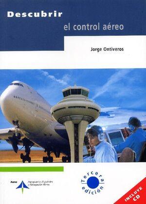 DESCUBRIR EL CONTROL AÉREO (INCLUYE CD)