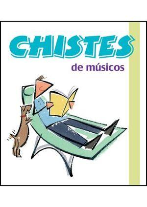 CHISTES DE MÚSICOS