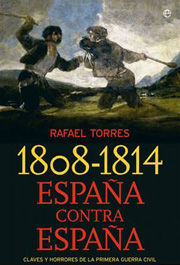 1808-1814 ESPAÑA CONTRA ESPAÑA