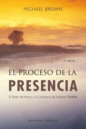 EL PROCESO DE LA PRESENCIA