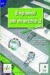 ESPAÑOL EN MARCHA 2 EJERCICIOS + CD
