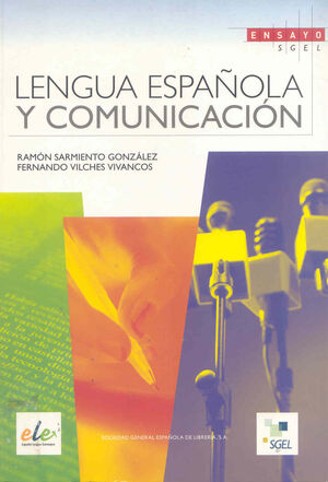 LENGUA ESPAÑOLA Y COMUNICACIÓN