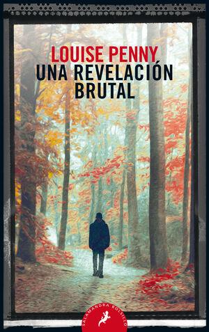 UNA REVELACIÓN BRUTAL (INSPECTOR ARMAND GAMACHE 5)