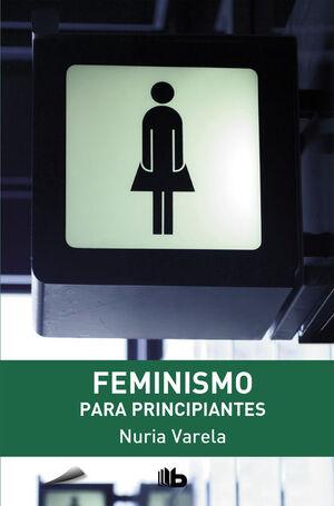 FEMINISMO PARA PRINCIPIANTES.