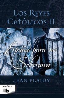ESPAÑA PARA SUS SOBERANOS (LOS REYES CATÓLICOS 2)