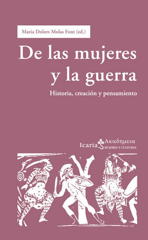 DE LAS MUJERES, EL PODER Y LA GUERRA
