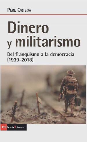 DINERO Y MILITARISMO