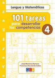 101 TAREAS PARA DESARROLAR LAS COMPETENCIAS. CUADERNO 4