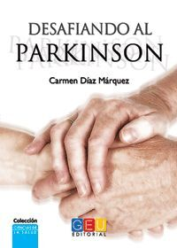 DESAFIANDO EL PARKINSON
