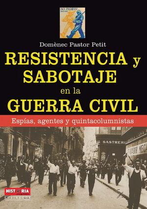 RESISTENCIA Y SABOTAJE EN LA GUERRA