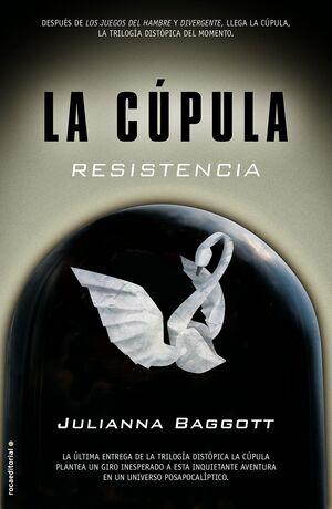 LA CÚPULA III. RESISTENCIA
