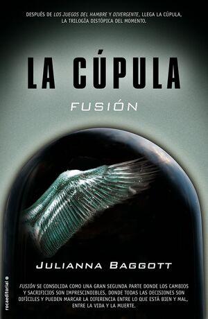 LA CÚPULA II. FUSIÓN