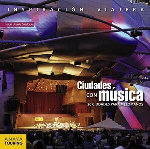 CIUDADES CON MUSICA