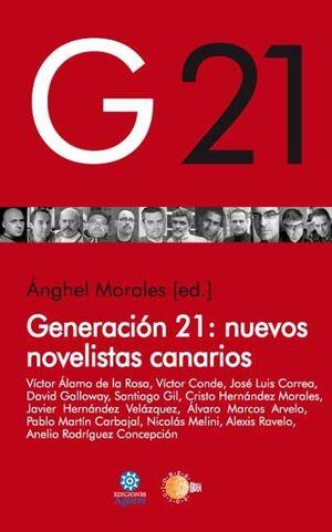 GENERACION 21 NUEVOS NOVELISTAS CANARIOS