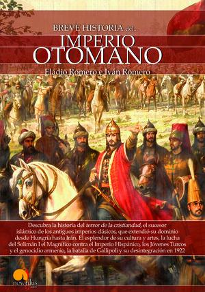 BREVE HISTORIA DEL IMPERIO OTOMANO