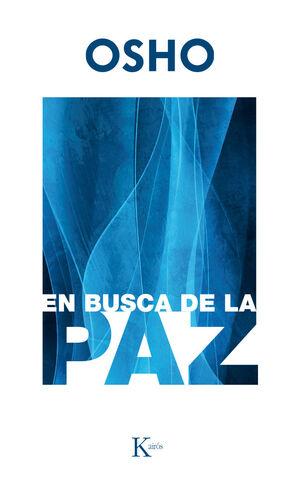 EN BUSCA DE LA PAZ